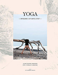 Yoga � �velser i at leve livet